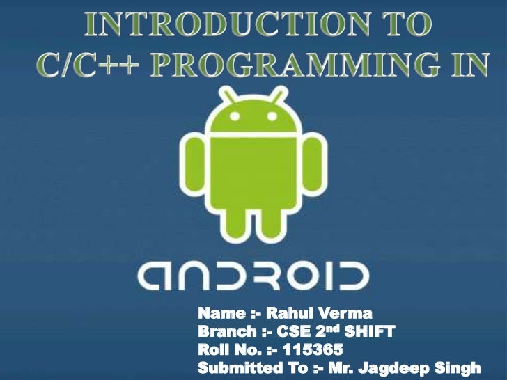 Compilation Of C/C++ program in Android