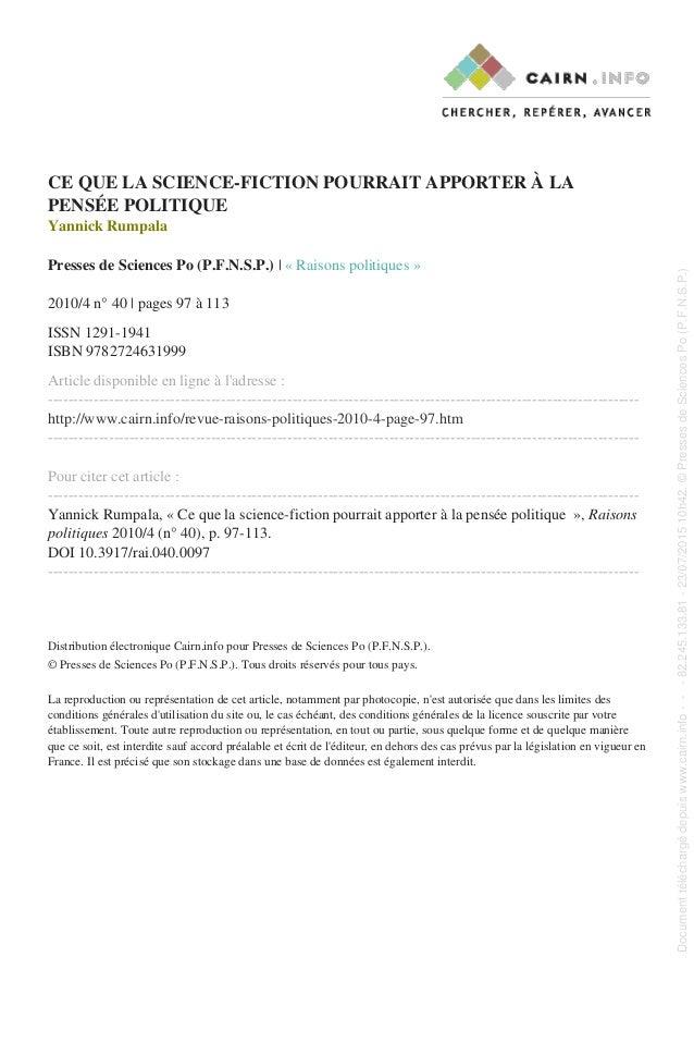 CE QUE LA SCIENCE-FICTION POURRAIT APPORTER À LA PENSÉE POLITIQUE Yannick Rumpala Presses de Sciences Po (P.F.N.S.P.) | « ...