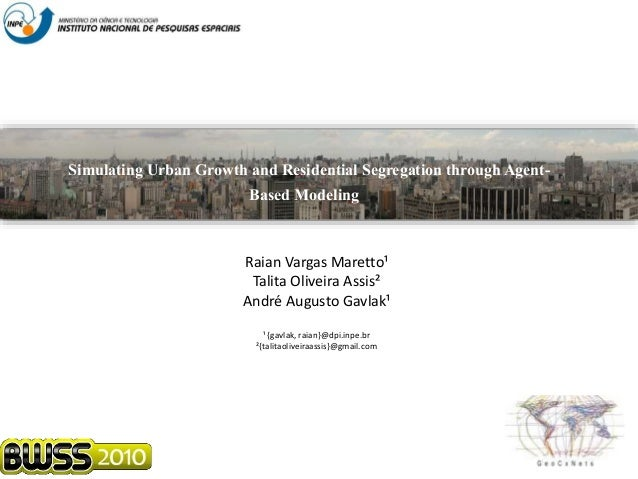 Simulating Urban Growth and Residential Segregation through Agent-Based Modeling