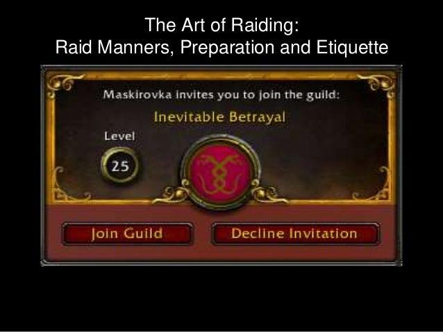 The Art of Raiding:Raid Manners, Preparation and Etiquette