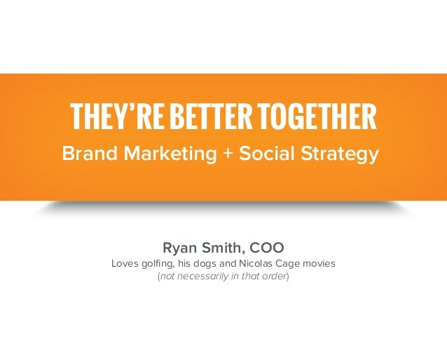 They're Better Together: Brand Marketing and Social Strategy   Raidious
