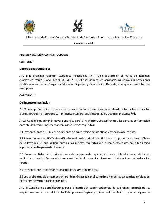 1 Ministerio deEducación dela Provincia deSanLuis - Institutode Formación Docente Continua VM. RÉGIMEN ACADÉMICOINSTITUCIO...
