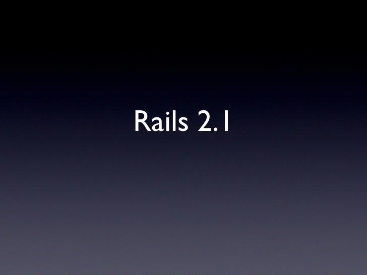 Rails 2.1