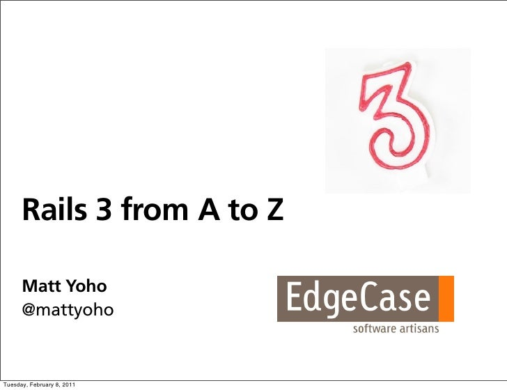 Rails 3 from A to Z