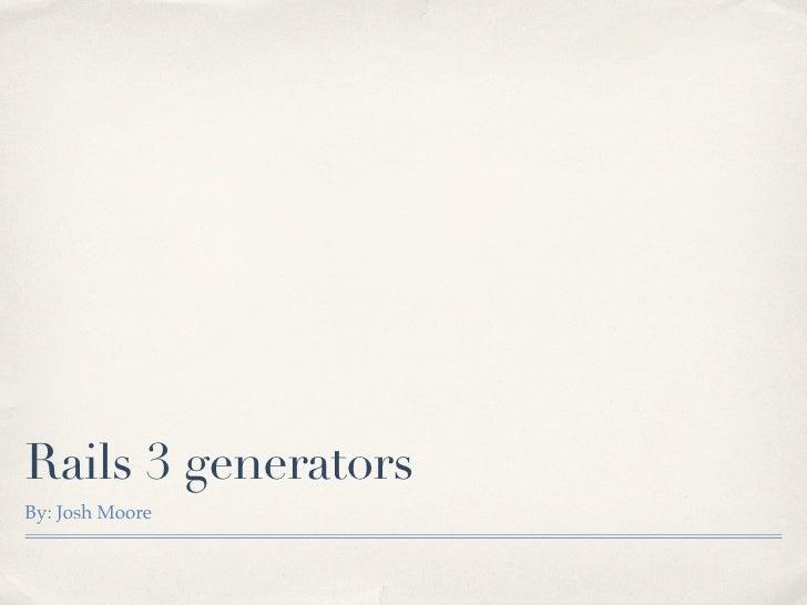 Rails 3 generators