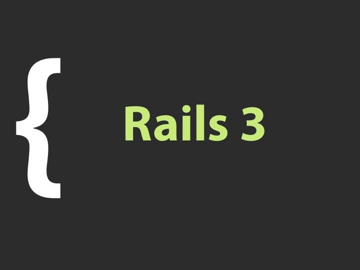 Rails 3 overview