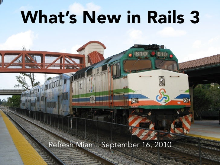 What's New in Rails 3 for Refresh Miami