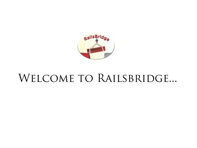 Welcome to Railsbridge...