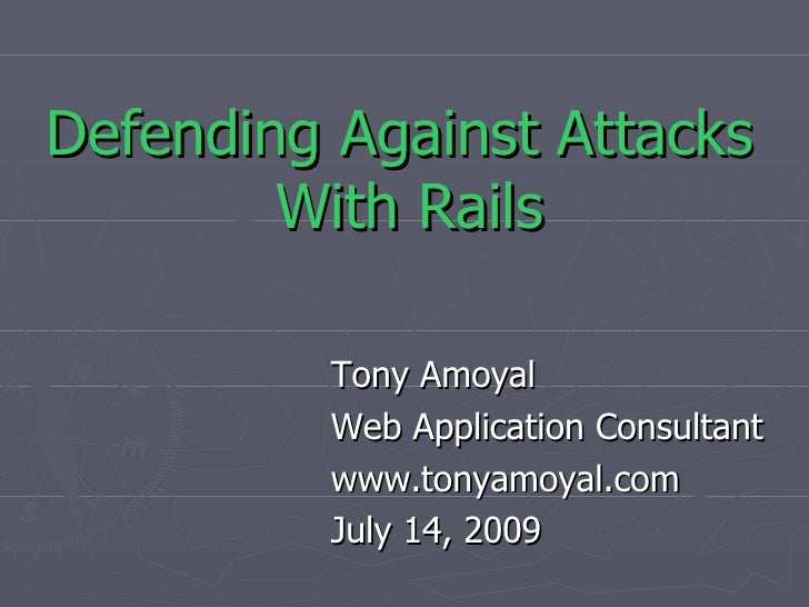 Defending Against Attacks With Rails