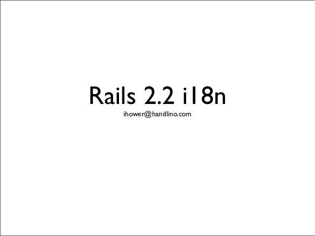 Rails 2.2 i18nihower@handlino.com