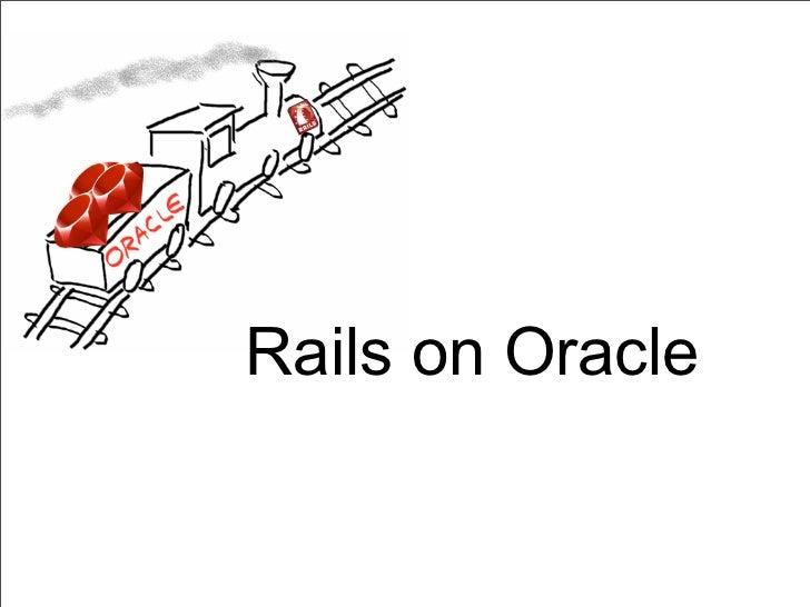 Rails on Oracle 2011