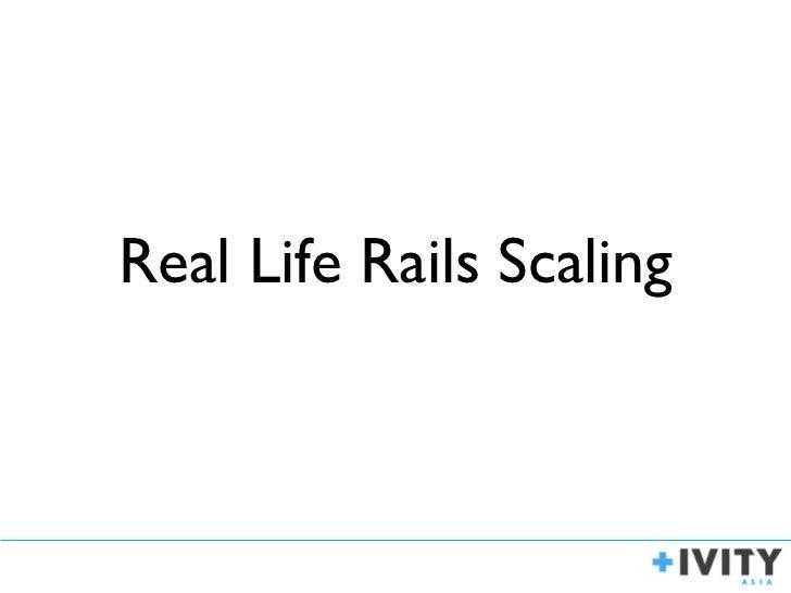 Rails scaling