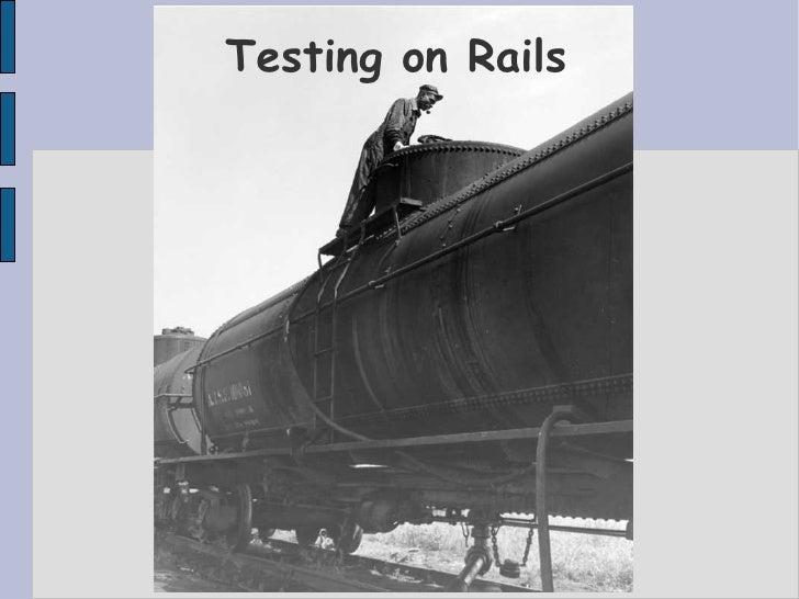 Testing on Rails