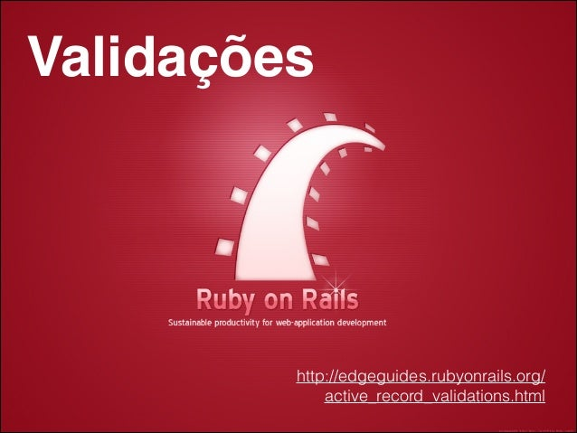 Validações no Ruby on Rails