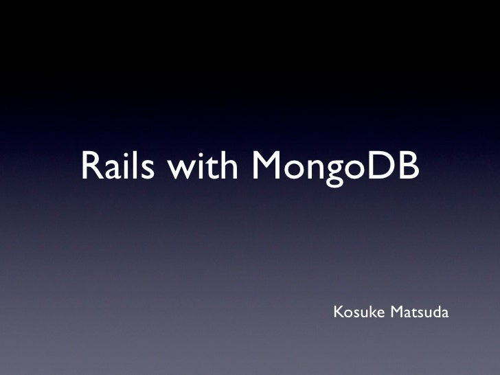 Rails with mongodb
