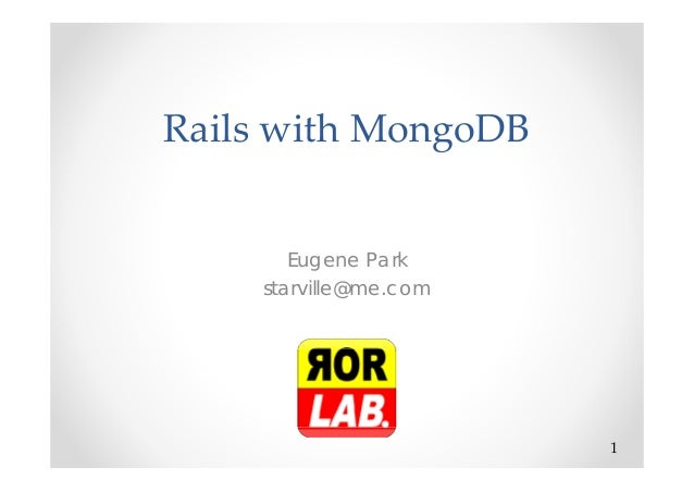 RailswithMongoDB Eugene Park starville@me.com 1