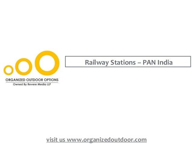 Railway Stations – PAN India visit us www.organizedoutdoor.com