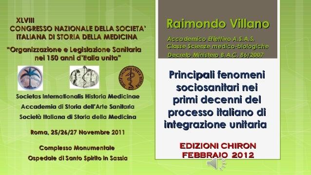 Raimondo Villano - Principali fenomeni sociosanitari  nei primi decenni del processo italiano di integrazione unitaria