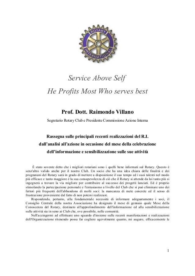 1Service Above SelfHe Profits Most Who serves bestProf. Dott. Raimondo VillanoSegretario Rotary Club e Presidente Commissi...