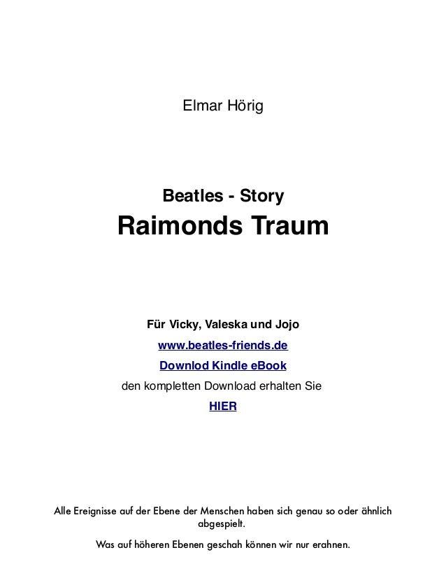 Elmar Hörig                       Beatles - Story             Raimonds Traum                    Für Vicky, Valeska und Joj...