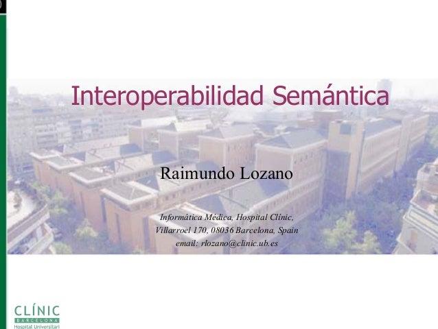 La interoperabilitat semàntica entre sistemes de informació sanitària.
