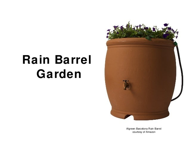 Rain Barrel Garden Algreen Barcelona Rain Barrel courtesy of Amazon