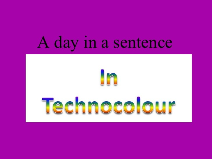 A day in a sentence