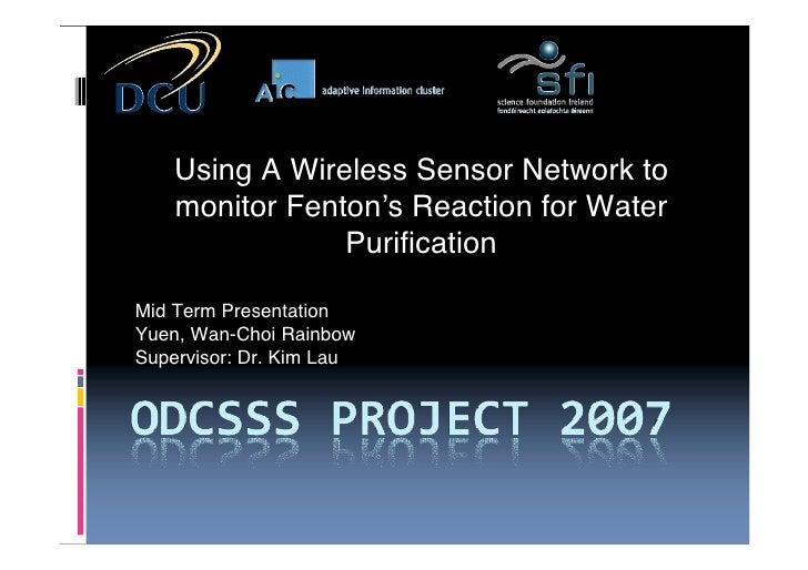 Using A Wireless Sensor Network to Monitor Fenton's Reaction (midterm)