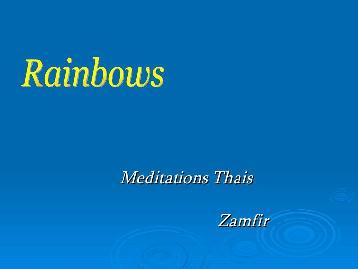 Rainbows Meditations Thais Zamfir
