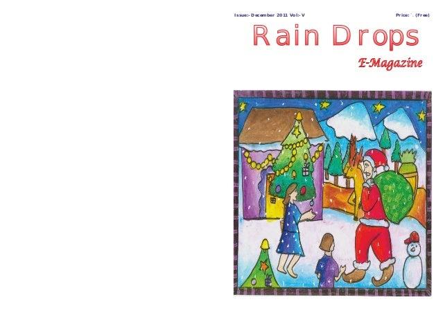 Price: `. (Free)Issue:- December 2011 Vol:- V Rain DropsRain Drops
