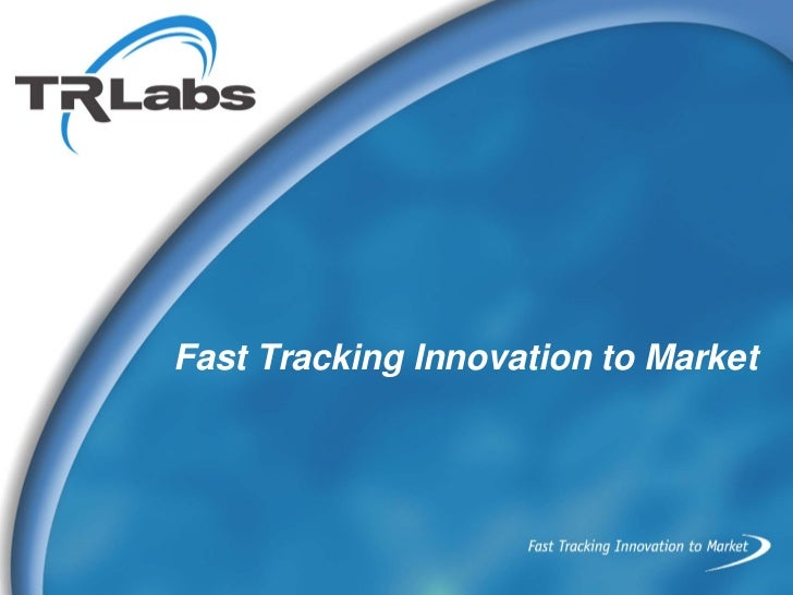 Fast Tracking Innovation to Market