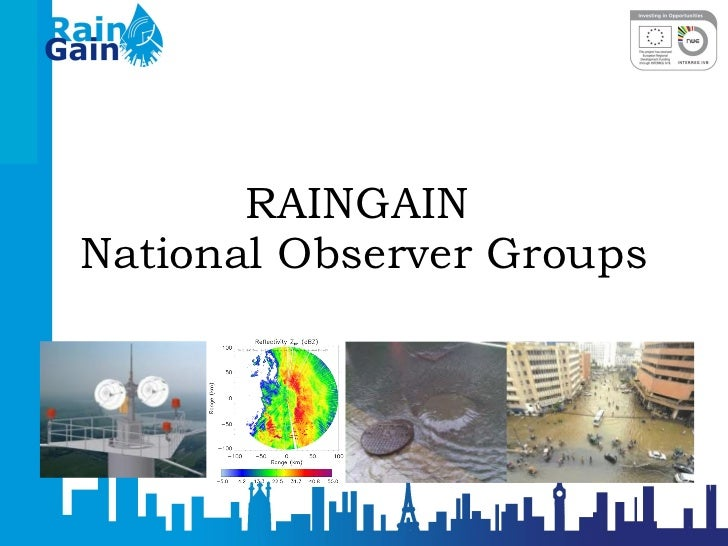 RAINGAIN  National Observer Groups