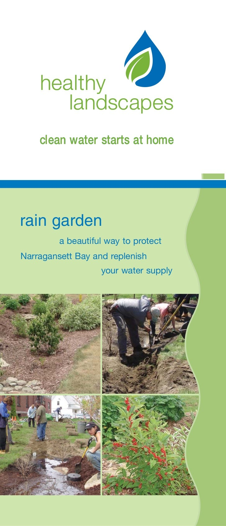 healthy       landscapes    clean water starts at homerain garden         a beautiful way to protectNarragansett Bay and r...