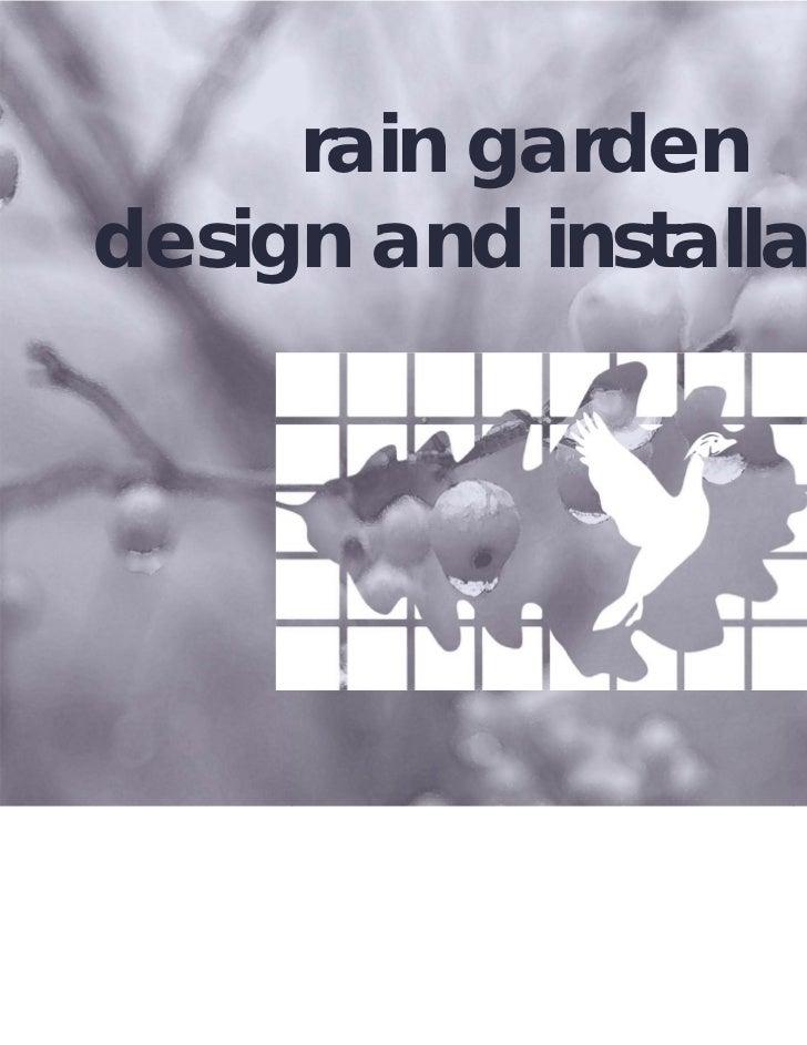 rain gardendesign and installation