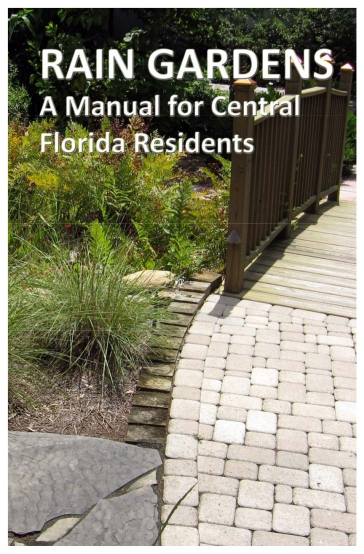 Rain Gardens: A Manual for Central Florida Residents                               i                                      ...