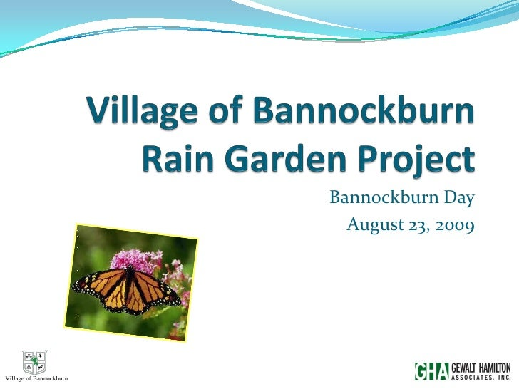 Bannockburn Day                           August 23, 2009Village of Bannockburn