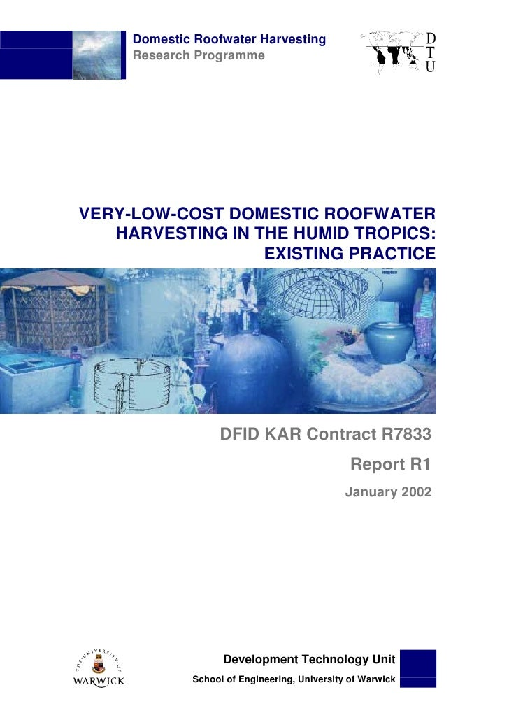 Domestic Roofwater Harvesting     Research ProgrammeVERY-LOW-COST DOMESTIC ROOFWATER   HARVESTING IN THE HUMID TROPICS:   ...