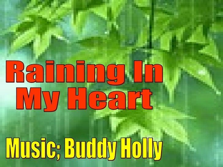Raining In My Heart Music; Buddy Holly