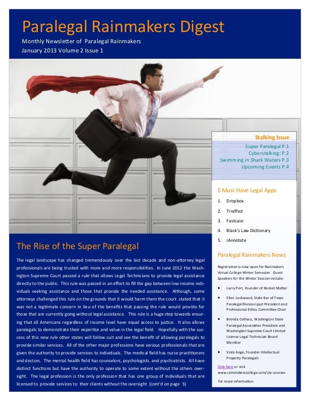 Paralegal Rainmakers Digest  Monthly Newsletter of Paralegal Rainmakers  January 2013 Volume 2 Issue 1                    ...