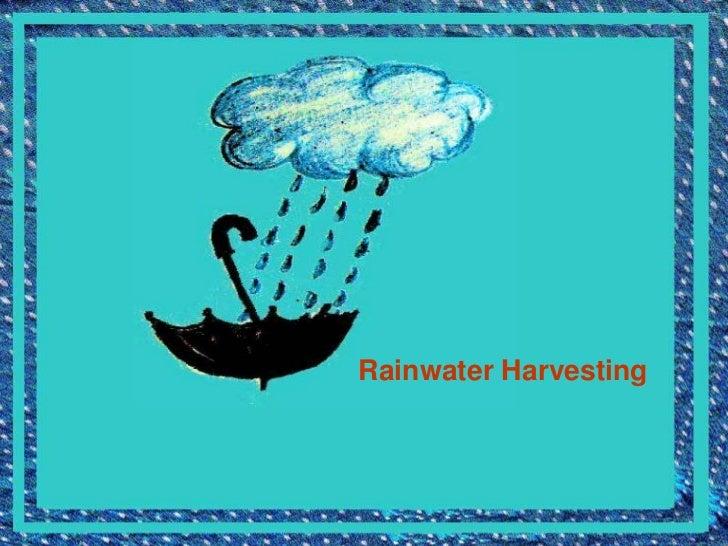 Rainwater Harvesting<br />
