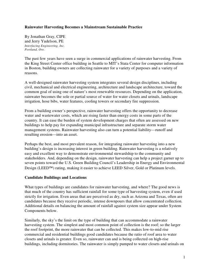 Rainwater Harvesting Becomes a Mainstream Sustainable PracticeBy Jonathan Gray, CIPEand Jerry Yudelson, PEInterfacing Engi...
