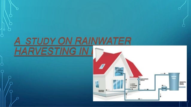 study rain water harvesting A cost-benefit analysis of rainwater harvesting at commercial facilities in arlington county,  the goal of the present study is to assess the value of rainwater.