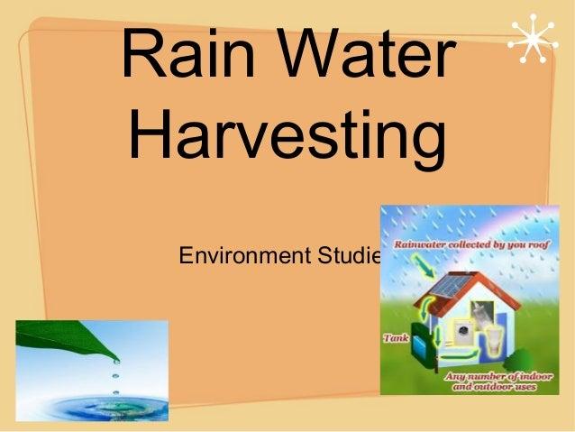 Rain water harvesting powerpoint