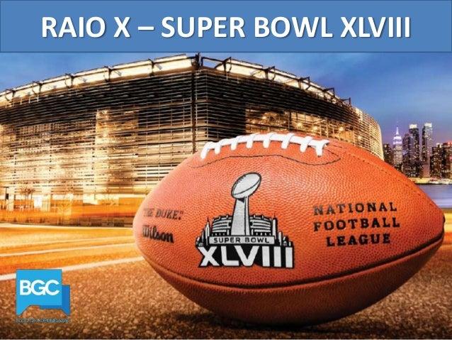 RAIO X – SUPER BOWL XLVIII