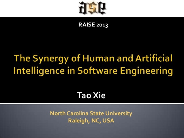 Tao XieNorth Carolina State UniversityRaleigh, NC, USARAISE 2013