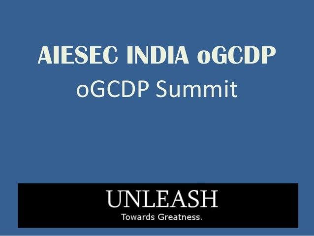 AIESEC INDIA oGCDP   oGCDP Summit