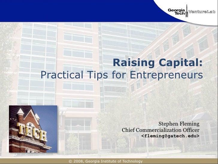 Raising Capital: Practical Tips for Entrepreneurs                                                  Stephen Fleming        ...