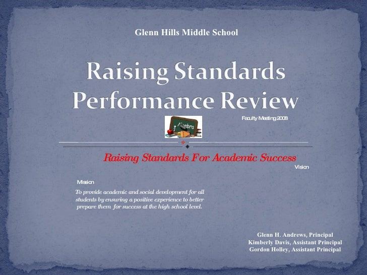 Raising Standards Performance Review November 2008