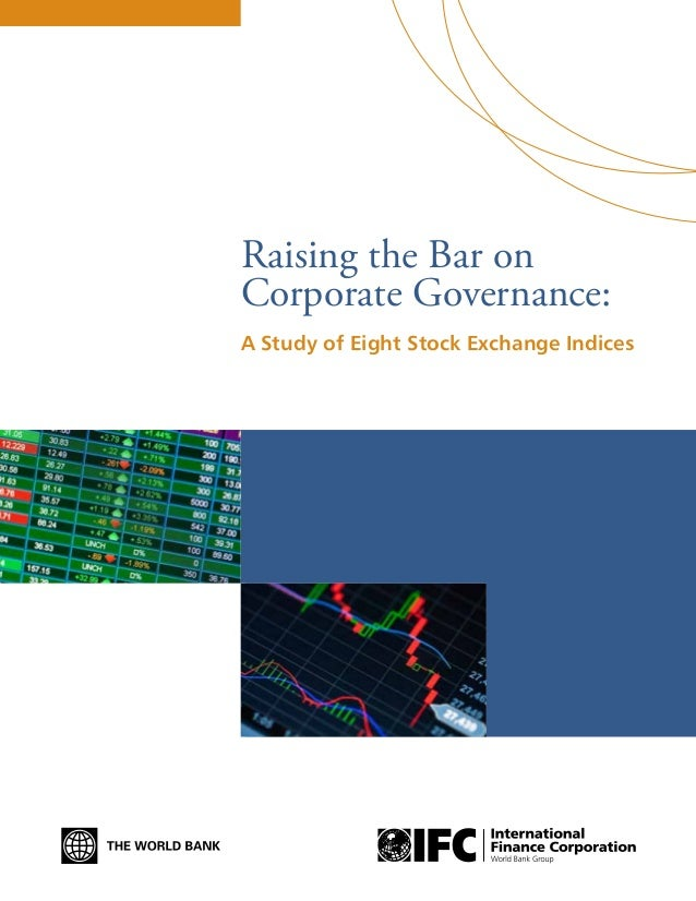 Assessing and Unlocking the Value of Emerging Markets Sustainability Indices Raising the Bar on Corporate Governance: A St...