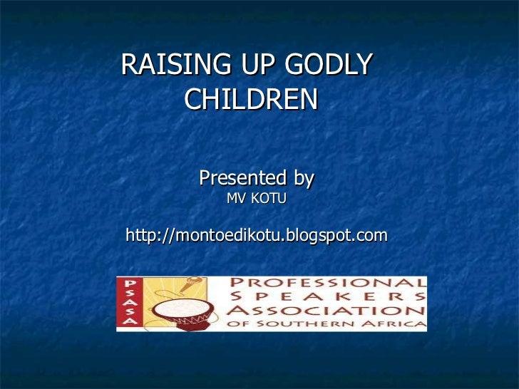 Raising up godly children